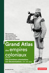 Grand Atlas des empires coloniaux