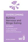 Overcoming Bulimia Nervosa and Binge Eating 3rd Edition