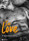 In Love - 3 histoires sexy