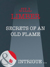 Secrets Of An Old Flame