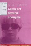 Guide pratique de l'apocalypse (12) : Comment devenir anonyme