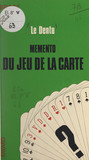 Bridge : mémento du jeu de la carte