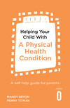 Helping Your Child with a Physical Health Condition