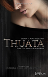 Thuata - Saison 2 : Alice & Fillian, tome 1