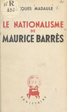 Le nationalisme de Maurice Barrès