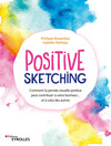 Positive sketching