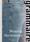 Wearing the trousers !