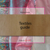 Textiles guide