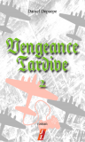 Vengeance tardive (part 2)