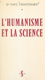 L'humanisme et la science