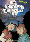 Les Zindics Anonymes - Tome 2 - Mission 2
