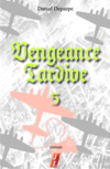 Vengeance tardive part 5