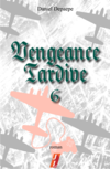 Vengeance tardive (part 6)