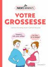 Le guide des parents imparfaits - La grossesse