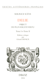 Delie : object de plus haulte vertu. 2 vol.
