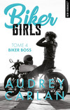 Biker Girls - tome 4 Biker boss