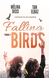Falling Birds - tome 1