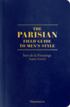 The Parisian. Field Guide to Men's style