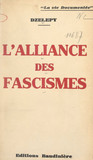 L'alliance des fascismes