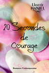 20 secondes de courage