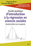 Guide pratique d'introduction à la régression en sciences sociales. 2e édition revue et augmentée