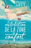 La malédiction de la zone de confort