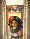 The Straw King- Volume 1 - The Pharaoh''s Daughter