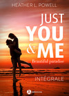 Just You and Me – intégrale