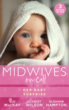 Midwives On Call: Her Baby Surprise