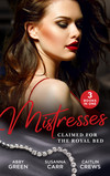 Mistresses: Claimed For The Royal Bed