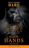 Hotter On Ice / Slow Hands