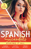 Spanish Scandals: Risking It All