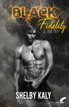 Black Fidelity, tome 2 : Bad Trip