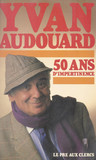 50 ans d'impertinence
