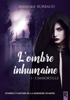 L'ombre inhumaine, Tome 1