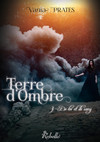 Terre d'ombre, Tome 3