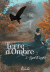 Terre d'ombre, Tome 2