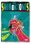 The Sauroktones - Volume 2 - The Brotherhood of Millers
