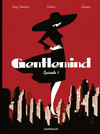 Gentlemind - Tome 1