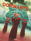 Les Dominants - Tome 02