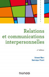 Relations et communications interpersonnelles - 4e éd