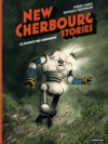 New Cherbourg Stories (Tome 2)  - Le Silence des Grondins