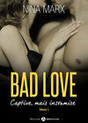 Bad Love – Captive, mais insoumise 5