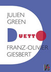 Julien Green - Duetto