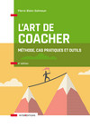 L'art de coacher - 4e éd.