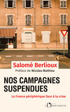 Nos campagnes suspendues