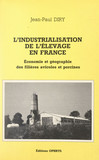 L'industrialisation de l'élevage en France