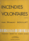 Incendies volontaires