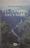 Les grappes sauvages