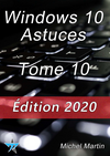 Windows 10 Astuces Tome 10